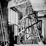 Tænk nu lidt stort. Vladimir Tatlins tårn fra 1919 som skulle være både hovedkvarter og monument for den tredje internationale (Komintern). Desværre blev det aldrig bygget. I modsat fald havde det været 100 m højere end Eiffels tårnstump i Paris.