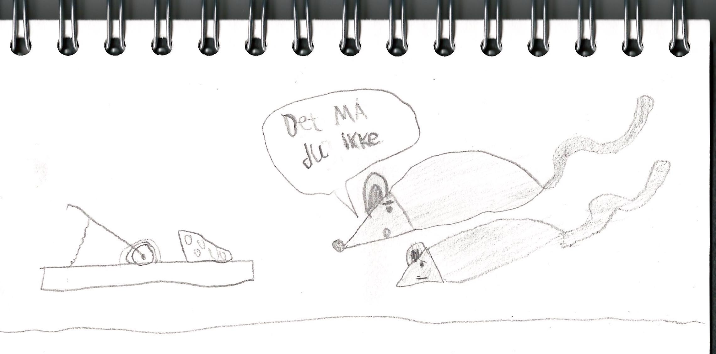 1000 ord eller 1 billede? Sønnike, Ruben, havde lyst til at tegne en mus. Han tegnede to og en musefælde, og jeg må sige, at jeg ikke kan finde et billede, der bedre illustrerer pointen i denne artikel.