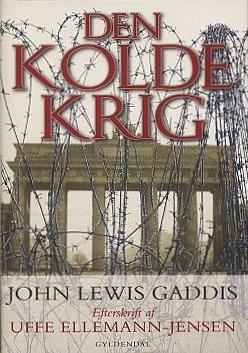 john-lewis-gaddis-2006-den-kolde-krig-indbundet-bog